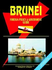 Cover of: Brunei Foreign Policy And Government Guide | USA International Business Publications
