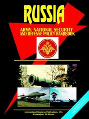 Cover of: Russia Army, National Security and Defense Policy Handbook