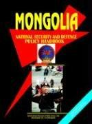Cover of: Mongolia National Security & Defence Policy Handbook