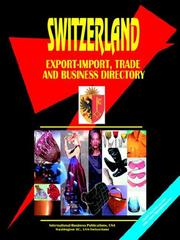 Cover of: Switzerland Export-Import, Trade and Business Directory