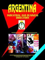 Cover of: Argentina Industrial and Business Directory | USA IBP