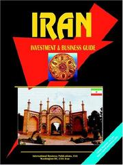 Cover of: Iran Investment & Business Guide