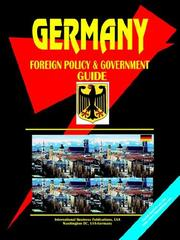 Cover of: Germany Foreign Policy & Government Guide | USA International Business Publications