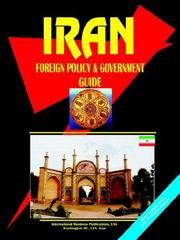 Cover of: Iran Foreign Policy & Government Guide