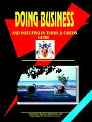 Cover of: Doing Business And Investing in Turks & Caicos | USA International Business Publications