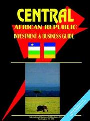 Cover of: Central African Republic Investment and Business Guide | USA International Business Publications