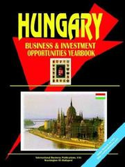 Cover of: Hungary Business and Investment Opportunities Yearbook | USA International Business Publications