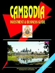 Cover of: Cambodia Investment and Business Guide | USA International Business Publications