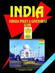 Cover of: India Foreign Policy and Government Guide | USA International Business Publications