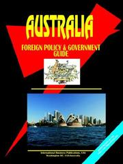 Cover of: Australia Foreign Policy And Government Guide | USA International Business Publications