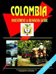Cover of: Colombia Investment And Business Guide