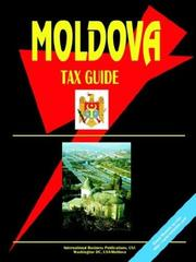 Cover of: Moldova Tax Guide | USA International Business Publications