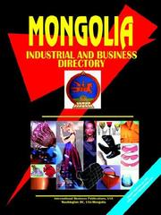 Cover of: Mongolia Industrial and Business Directory