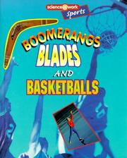 Cover of: Boomerangs, blades, and basketballs