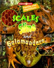 Cover of: Scales, Slime, and Salamanders | Patricia Miller-Schroeder