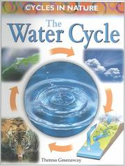 Cover of: The Water Cycle (Greenaway, Theresa, Cycles in Nature.)
