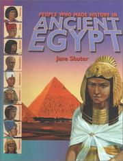 Cover of: People Who Made History in Ancient Egypt (People Who Made History in) | Jane Shuter