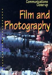 Cover of: Film and Photography (Communications Close-Up) |