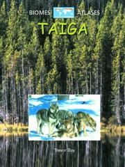 Cover of: Taiga (Biomes Atlases) |