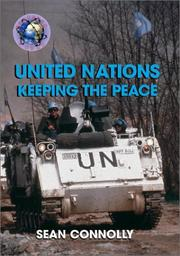 Cover of: The United Nations: keeping the peace