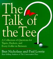 Cover of: The Talk of the Tee: A Collection of Questions for Tigers, Hackers, and Every Golfer in Between