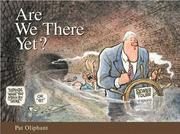 Cover of: Are we there yet?