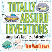 Cover of: Totally Absurd Inventions America'S Goofiest Paten