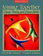 Cover of: Joining together | Johnson, David W.