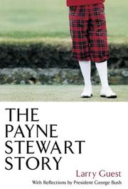 Cover of: The Payne Stewart Story Hardback