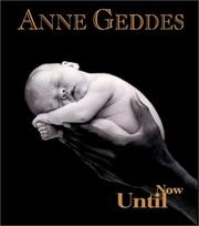 Cover of: Anne Geddes Until Now Ppb