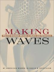 Cover of: Making Waves 50 Greatest Women In Radio And Televi