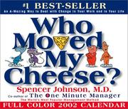 Cover of: Who Moved My Cheese? 2002 Day-To-Day Calendar