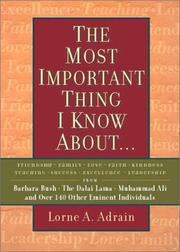 Cover of: The Most Important Thing I Know About..