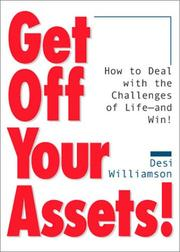 Cover of: Get Off Your Assets | Desi Williamson