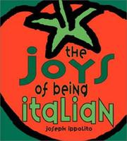 Cover of: The Joys Of Being Italian