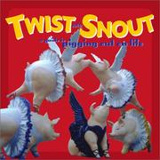 Cover of: Twist and snout |