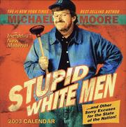 Cover of: Stupid White Men 2003 Day to Day Block Calendar