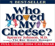 Cover of: Who Moved My Cheese? 2004 Day-To-Day Calendar