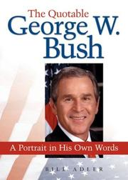 Cover of: The quotable George W. Bush