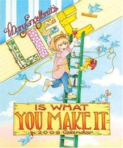 Cover of: Mary Engelbreit's Life Is What You Make It: 2006 Wall Calendar