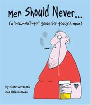 Cover of: Men should never-- | Clare Woodcock
