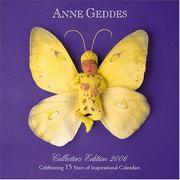 Cover of: Anne Geddes: Collectors Edition 2006 (Wall Calendar)