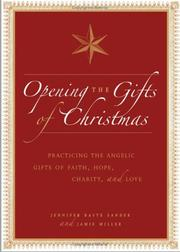 Cover of: Opening the Gifts of Christmas | Jennifer Basye Sander, Jamie Miller