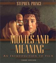 Cover of: Movies and meaning: an introduction to film