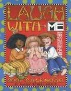 Cover of: Mary Engelbreit's Laugh with Me 2007 Desk Calendar