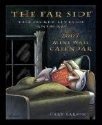 Cover of: The Far Side 2007 Mini Wall Calendar: The Secret Lives of Animals