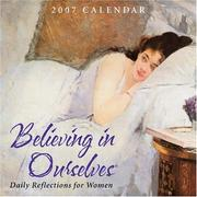Believing in Ourselves Daily Reflections for Women 2007 Day-to-Day Calendar