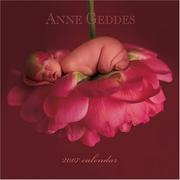 Anne Geddes Inspirational Collection 2007 Wall Calendar
