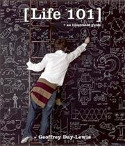 Cover of: Life 101 | Ltd PQ Blackwell, Geoffrey Day-Lewis