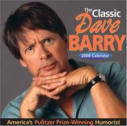 Cover of: The Classic Dave Barry: 2008 Day-to-Day Calendar